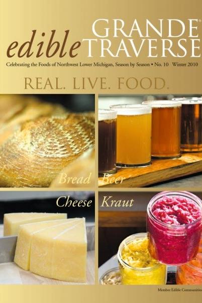 Edible Grande Traverse, Cover #10, Winter 2010 Issue