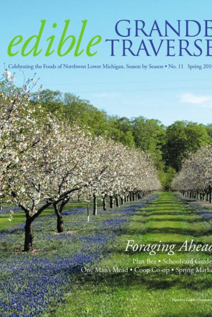Edible Grande Traverse, Cover #11, Spring 2010 Issue