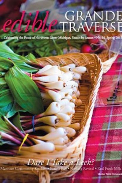 Edible Grande Traverse, Cover #16, Spring 2011 Issue