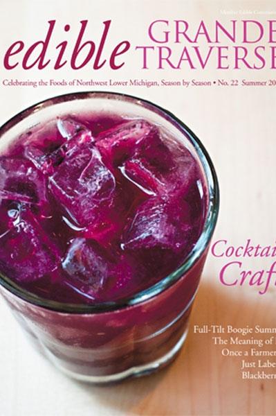 Edible Grande Traverse, Cover #22, Summer 2012 Issue