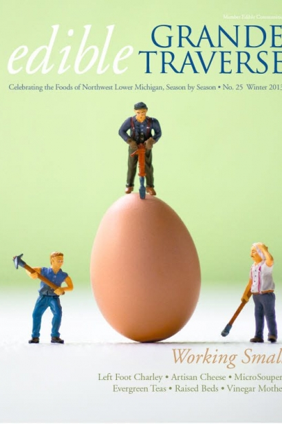 Edible Grande Traverse, Cover #25, Winter 2013 Issue