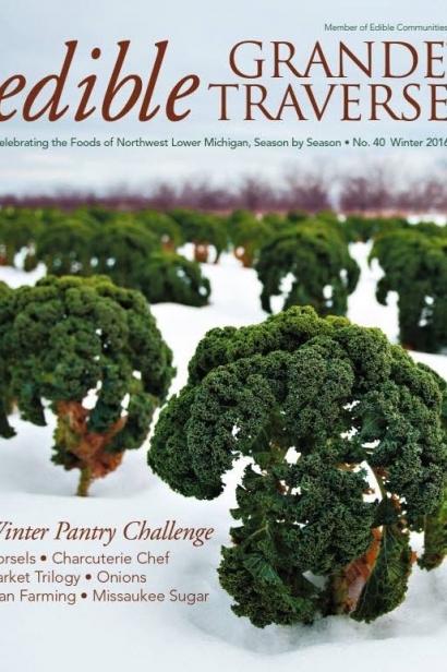 Edible Grande Traverse, Cover #40, Winter 2016 Issue