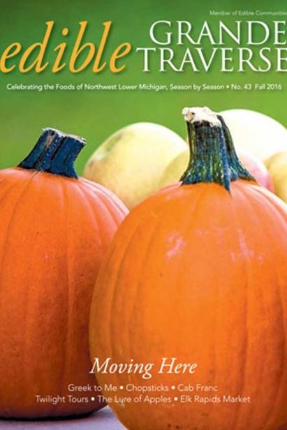 Edible Grande Traverse, Cover #43, Fall 2016 Issue